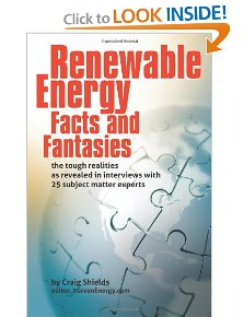 Renewable Energy Facts and Fantasies