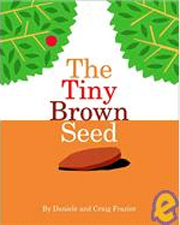 The Tiny Brown Seed
