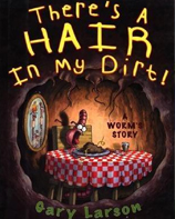Hair in my Dirt!