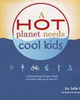 A hot planet needs....Cool Kids!